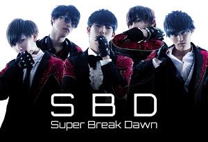 「Super Break Dawn(スーパーブレイクダーン)」