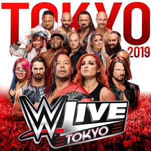 「WWE Live Tokyo」のポスター(C)2019 WWE,Inc.All Rights Reserved.